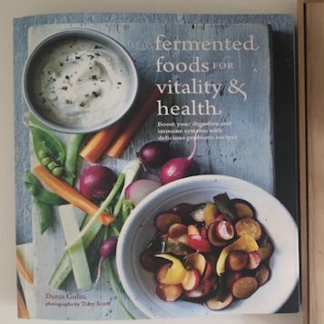 Fermented foods for vitality & health: probiotic recipes from global cultures